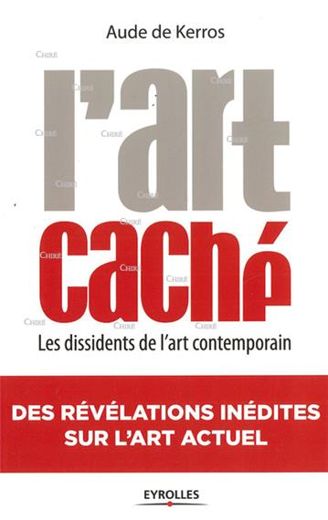I-Grande-16851-l-art-cache-les-dissidents-de-l-art-contemporain.net.jpg