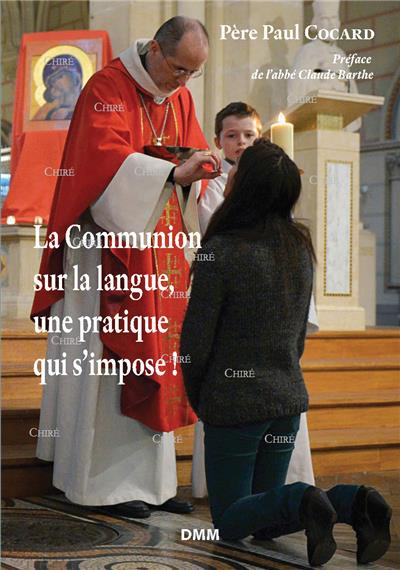 la communion sur la langue  une pratique qui s u00b4impose  doctrine  catholique  religion  nos
