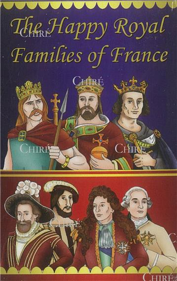 jeu des 7 familles des rois de france  anglais  - the happy royal families of france