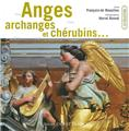 Anges, archanges et chérubins ..