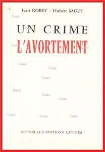 Un crime l´avortement