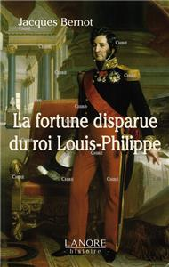 La fortune disparue du roi Louis-Philippe
