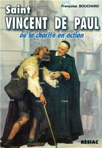 Saint Vincent de Paul ou la charité en action