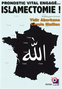 Islamectomie ! Pronostic vital engagé... - Politique-fiction