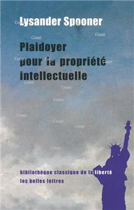 Plaidoyer pour la propriete intellectuelle