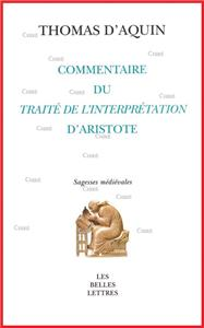 Commentaire du Traité de l´interprétation d´Aristote