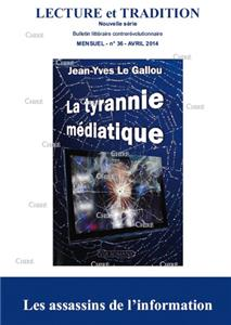 N° 36 (nouvelle série), avril 2014 : La tyrannie médiatique. Les assassins de l´information