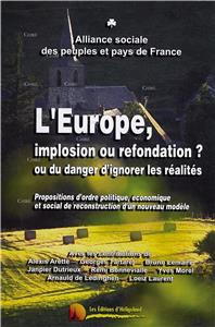 L´Europe, implosion ou refondation ?