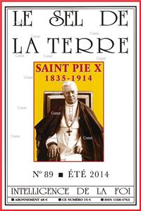 N° 89 - Eté 2014 - Saint Pie X 1835-1914