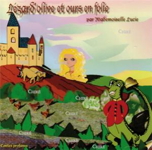 Lézard´olive et ours en folie - CD