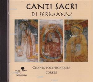 Canti Sacri Di Sermanu - Chants Polyphoniques Corses - CD