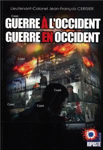 Guerre à l´occident - Guerre en occident