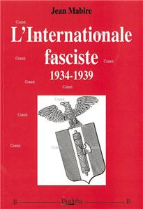 L´internationale fasciste 1934-1939