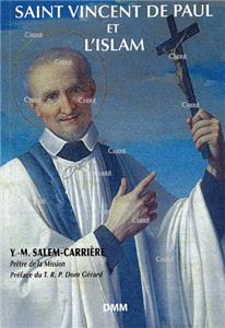 Saint Vincent de Paul et l´Islam