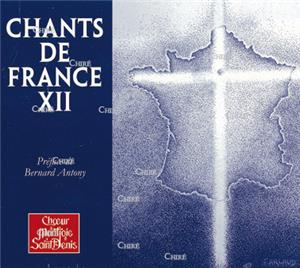 Chants de France XII - Choeur Montjoie Saint Denis - CD 0026