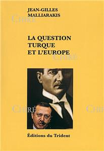 La question turque et l´Europe