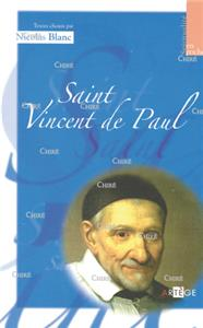 Saint Vincent de Paul. Textes choisis