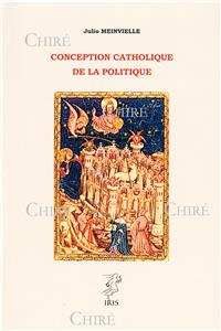 Conception catholique de la politique