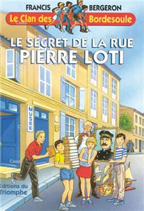 Le secret de la rue Pierre Loti - Le clan des Bordesoule 13