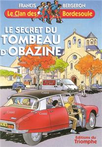 Le secret du tombeau d´Obazine - Le clan des Bordesoule 14