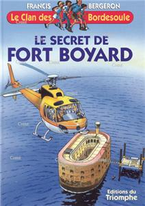 Le secret de Fort Boyard - Le clan des Bordesoule 15