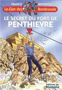 Le secret du fort de Penthièvre - Le clan des Bordesoule 23