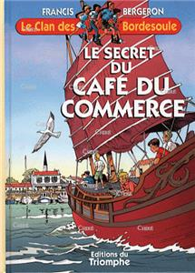 Le secret du café du Commerce - Le clan des Bordesoule 28