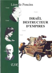 Israël, destructeur d´empires