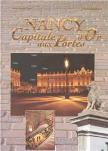 Nancy, capitale aux portes d´or