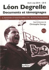CHN N° 01 - Avril - mai 2014 - Léon Degrelle - Documents et témoignages