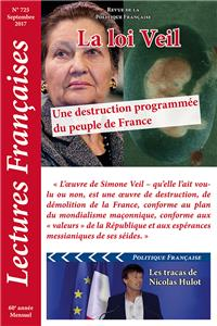 N° 725 - Septembre 2017 : La loi Veil, une destruction programmée du peuple de France