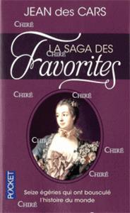 La saga des Favorites - Poche