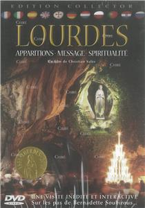 Lourdes - Apparitions - Message - Spiritualité - DVD - Un film de Christian Salès