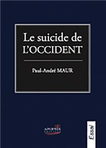 Le suicide de l´Occident - Essai