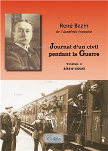 Journal d´un civil pendant la Guerre - T 1 - 1914-1916