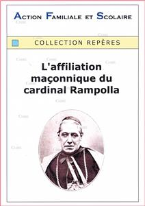 L´affiliation maçonnique du cardinal Rampolla - Collection Repères